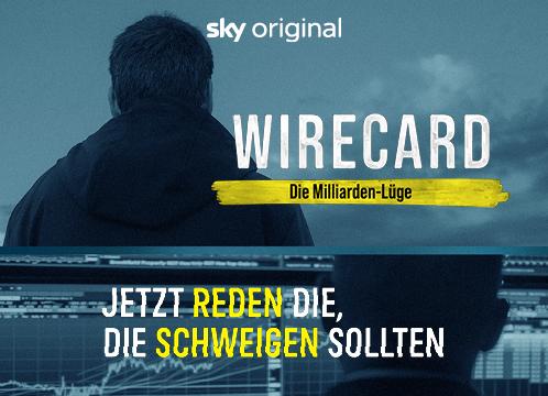 Sky X - Wirecard - Die Milliarden-Lüge