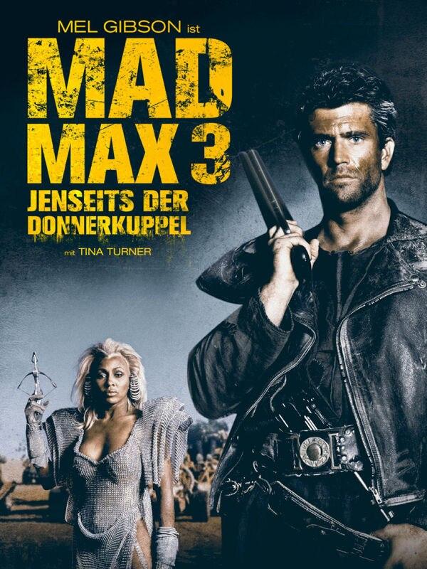 Mad Max - Jenseits der Donnerkuppel