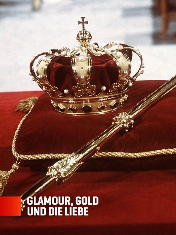 Glamour, Gold und die Liebe - Europas Königshäuser im Vergleich