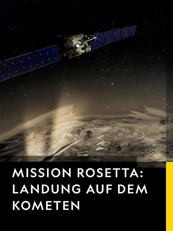 Mission Rosetta: Landung auf dem Kometen