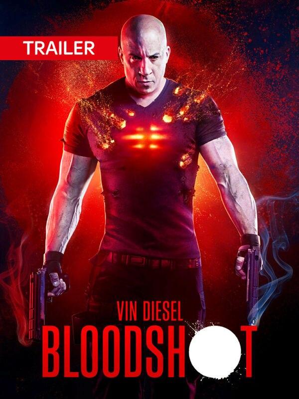 Trailer: Bloodshot