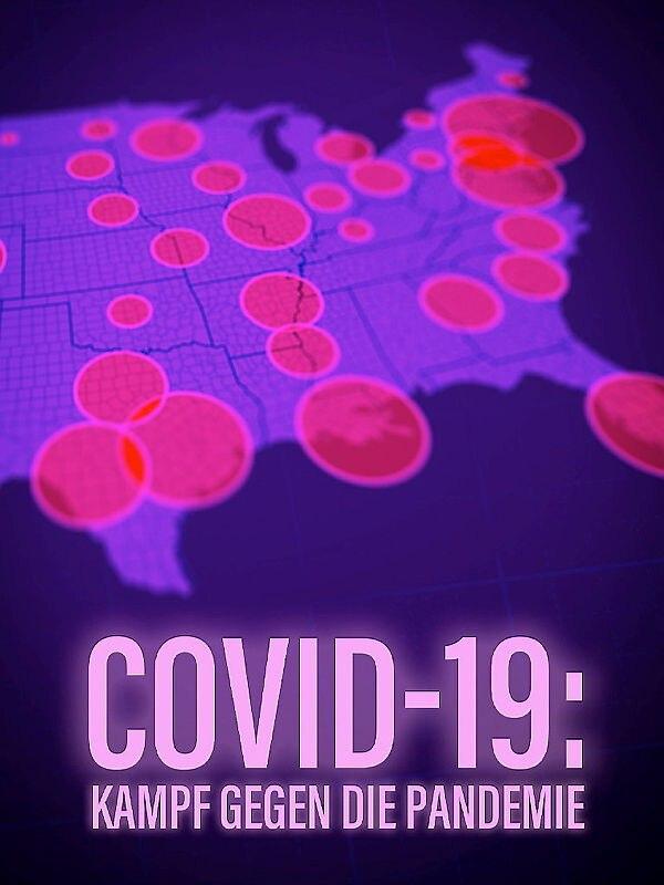COVID-19 - Kampf gegen die Pandemie