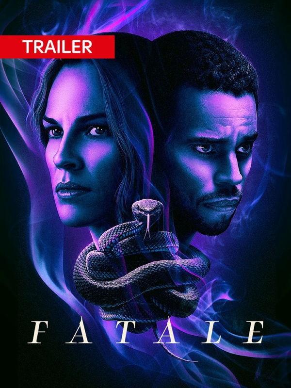 Trailer: Fatale