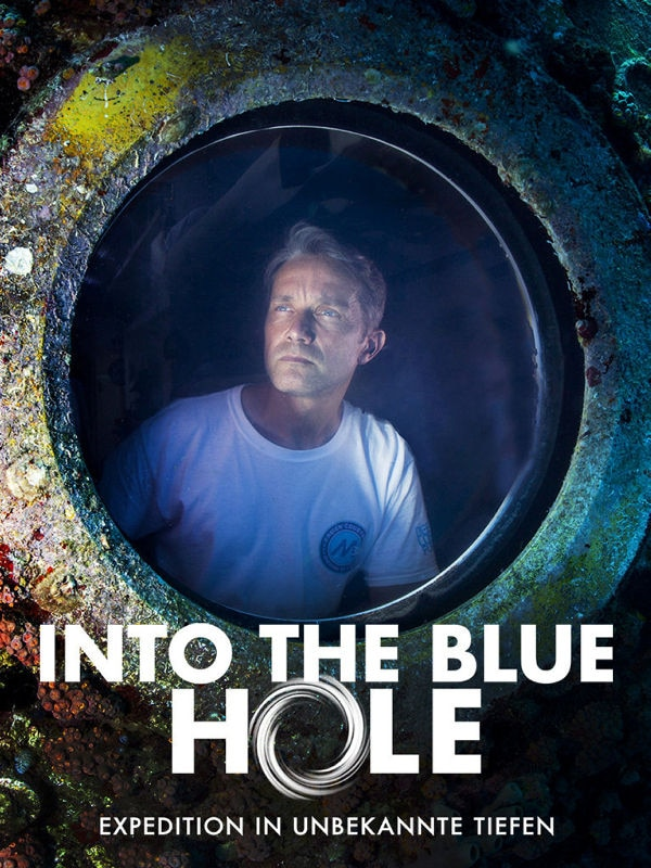 Into the Blue Hole - Expedition in unbekannte Tiefen