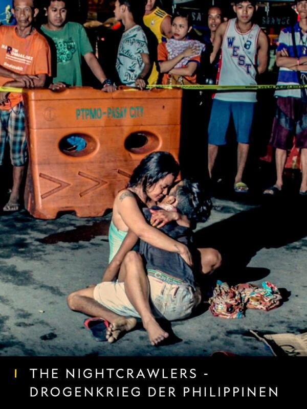 The Nightcrawlers - Drogenkrieg der Philippinen