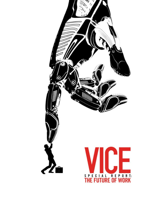 Vice Special Report: Die Arbeitswelt der Zukunft