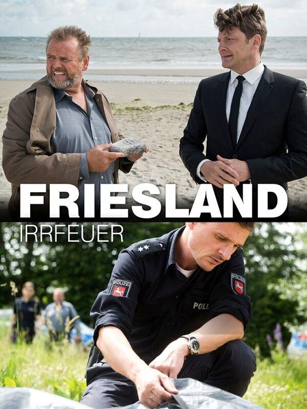 Friesland IV: Irrfeuer
