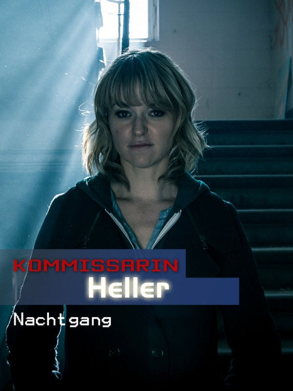 Kommissarin Heller: Nachtgang