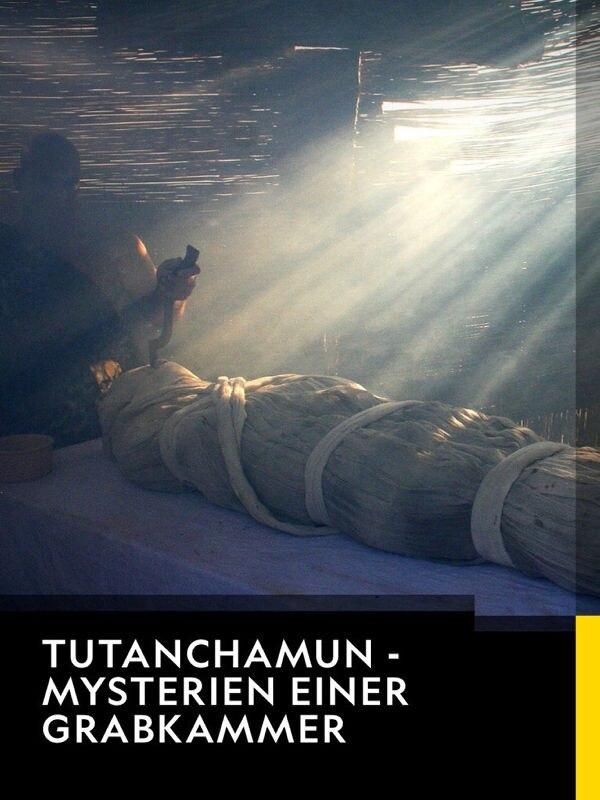 Tutanchamun - Mysterien einer Grabkammer