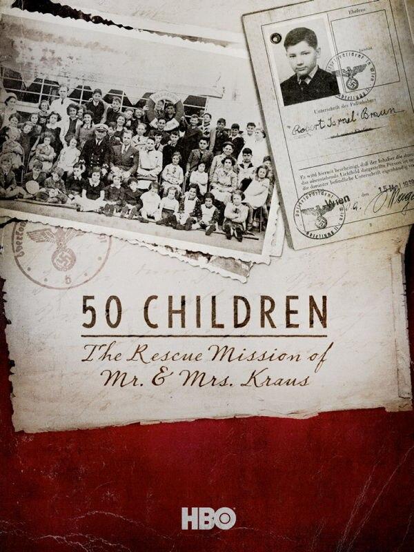 50 Kinder: Die Rettungsmission von Mr. & Mrs. Kraus