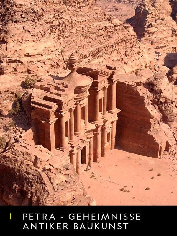 Petra - Geheimnisse antiker Baukunst
