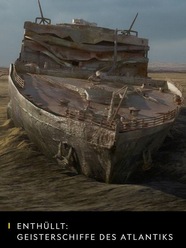 Enthüllt: Geisterschiffe des Atlantiks