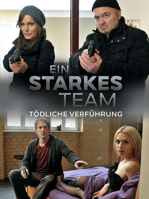 Ein starkes Team: Tödliche Verführung