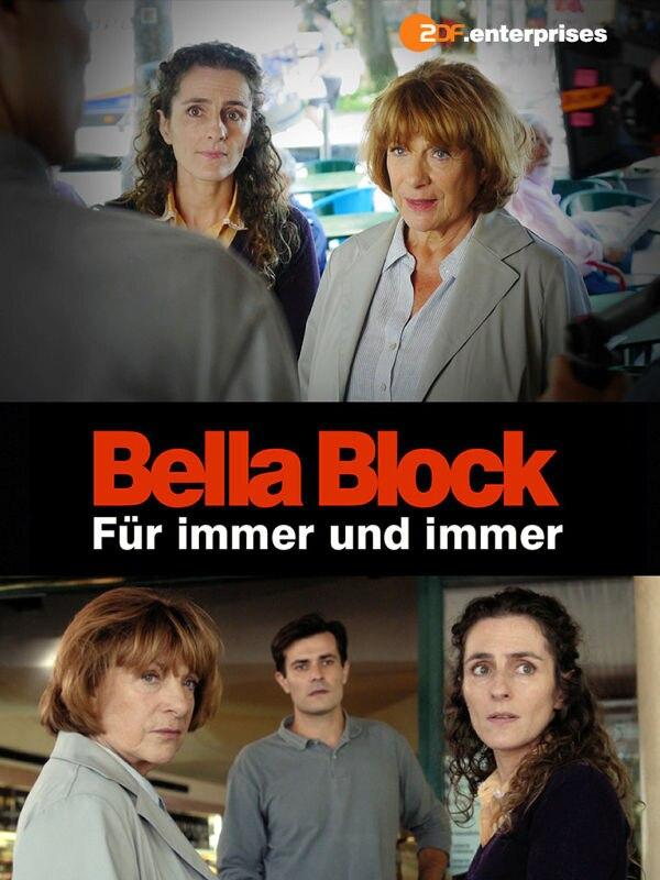 Bella Block: Für immer und immer
