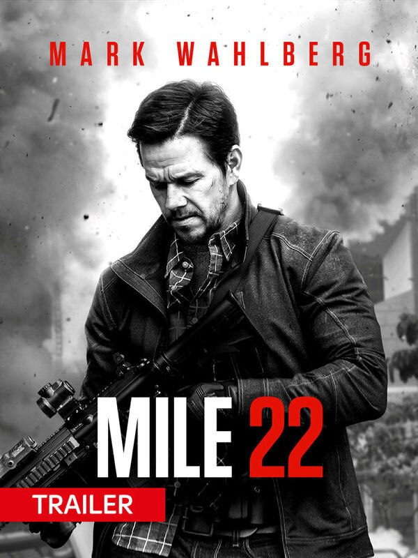 Trailer: Mile 22