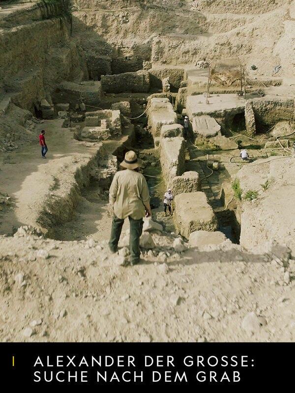 Alexander der Große: Suche nach dem Grab