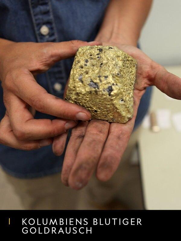 Kolumbiens blutiger Goldrausch