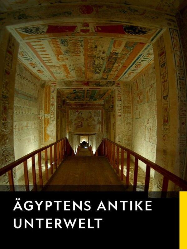 Ägyptens antike Unterwelt