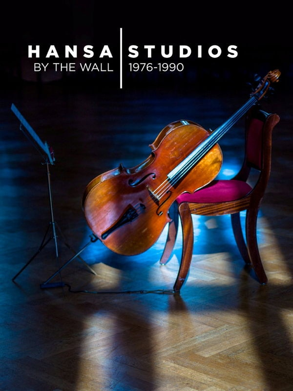 Hansa Studios: By The Wall 1976-90 (OmU)