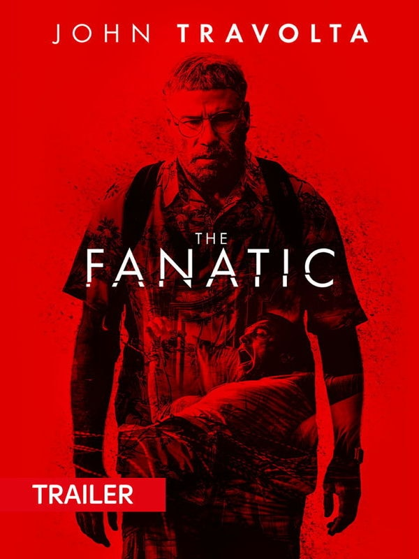 Trailer: The Fanatic