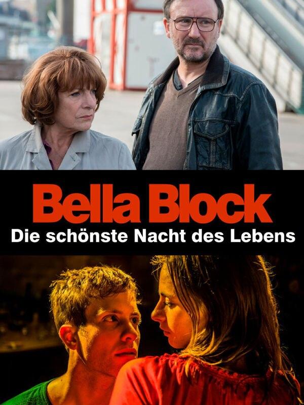 Bella Block: Die schönste Nacht des Lebens