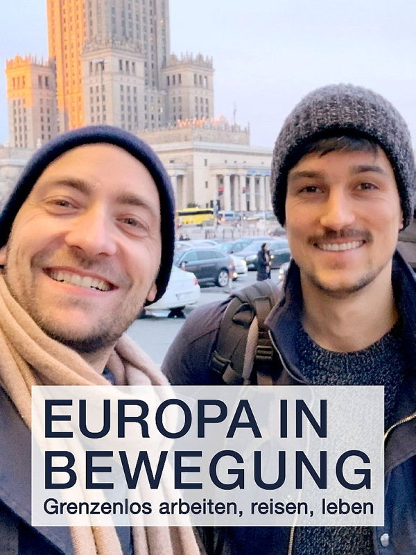 plan b: Europa in Bewegung - Grenzenlos arbeiten, reisen, leben