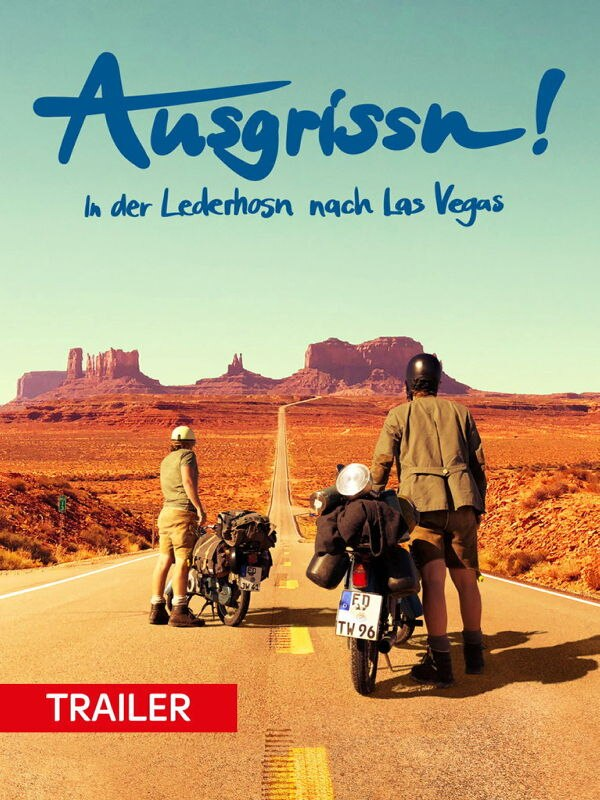 Trailer: Ausgrissn! In der Lederhosn nach Las Vegas
