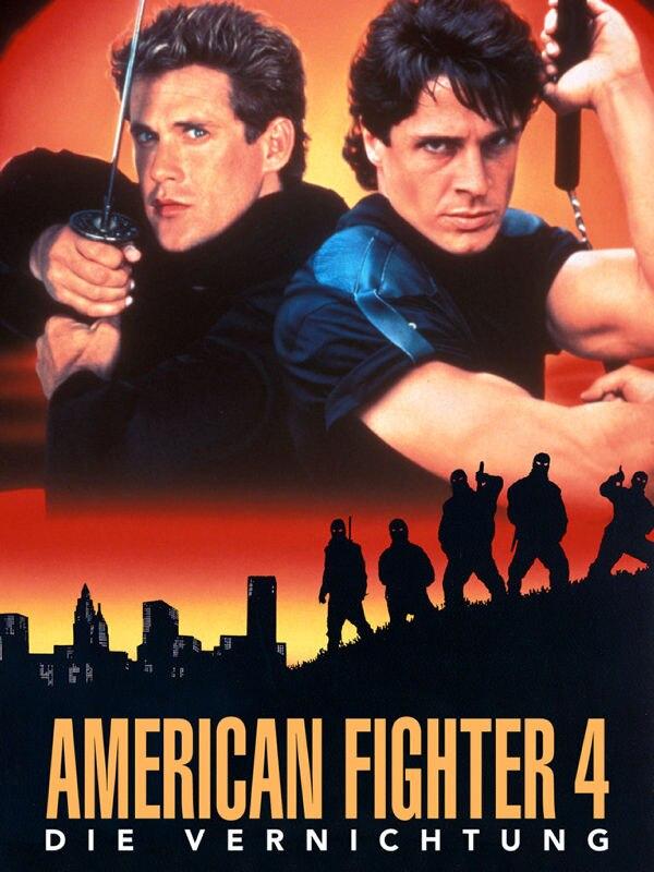 American Fighter - Die Vernichtung