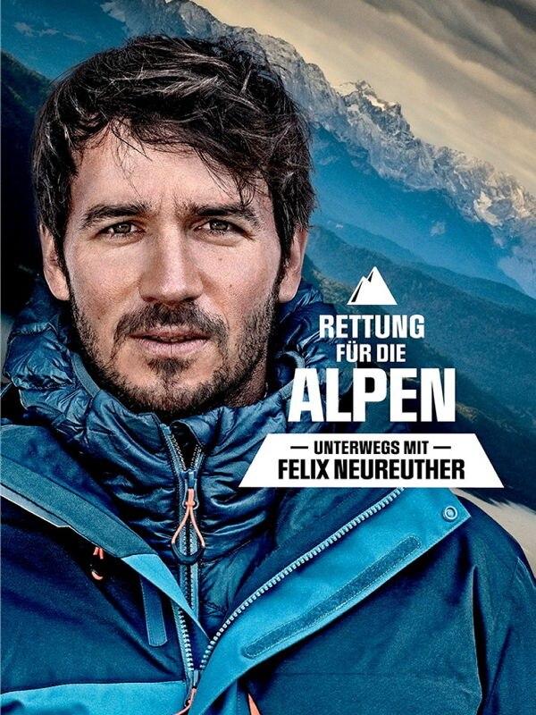 Rettung für die Alpen - Unterwegs mit Felix Neureuther
