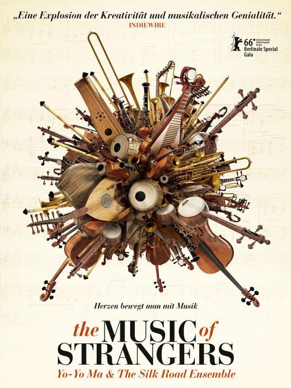 The Music of Strangers: Yo-Yo Ma und das Silk Road Ensemble