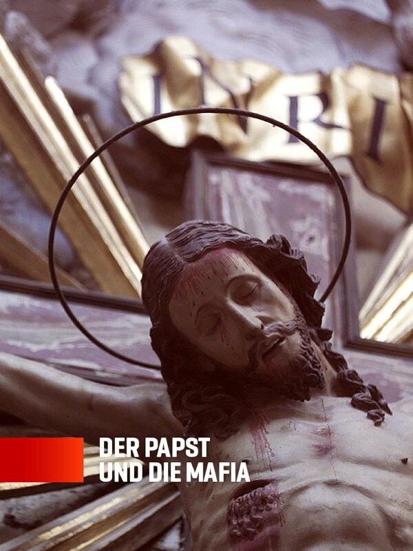 Der Papst und die Mafia