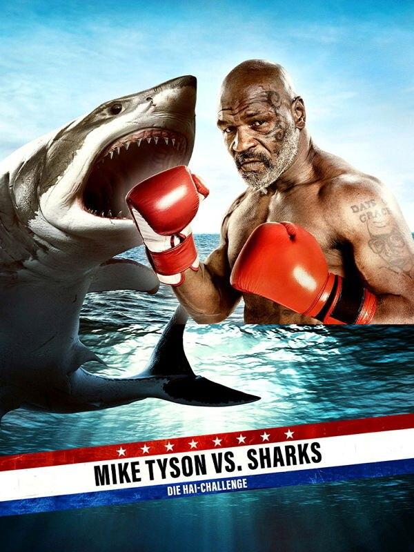 Mike Tyson vs. Sharks - Die Hai-Challenge