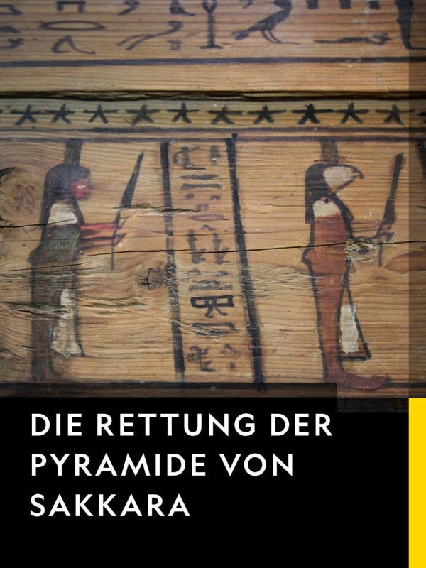 Die Rettung der Pyramide von Sakkara