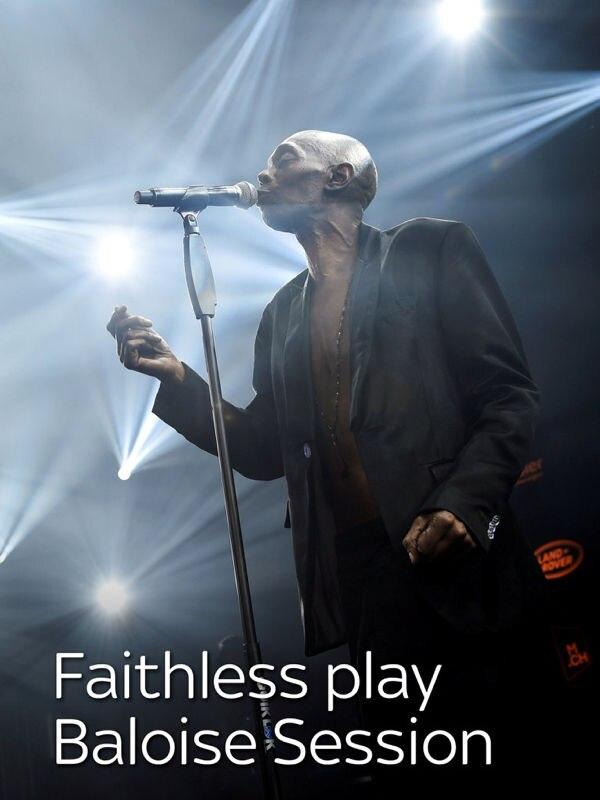 Faithless play Baloise Session