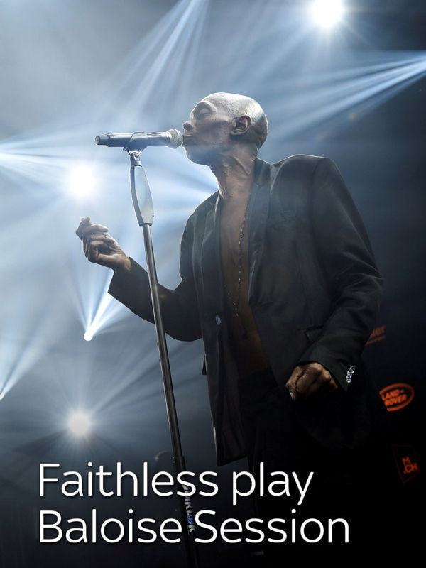 Faithless play Baloise Session