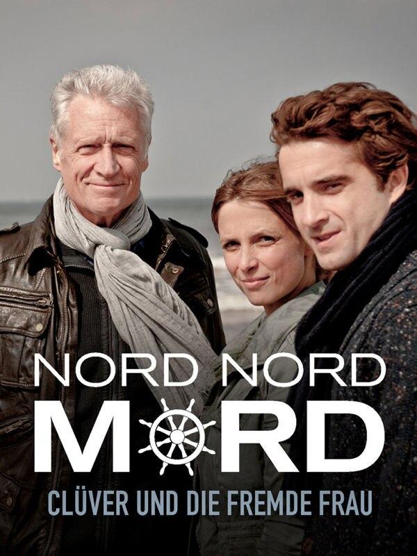 Nord Nord Mord: Clüver und die fremde Frau