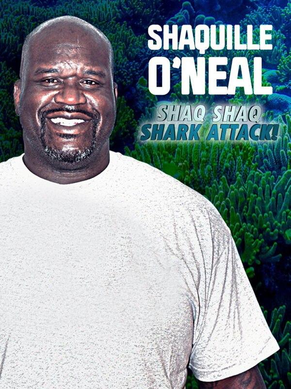 Shaquille O'Neal: Shaq, Shaq, Shark Attack!