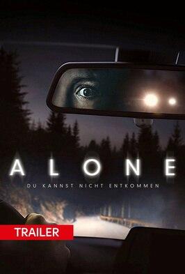Trailer: Alone - Du kannst nicht entkommen