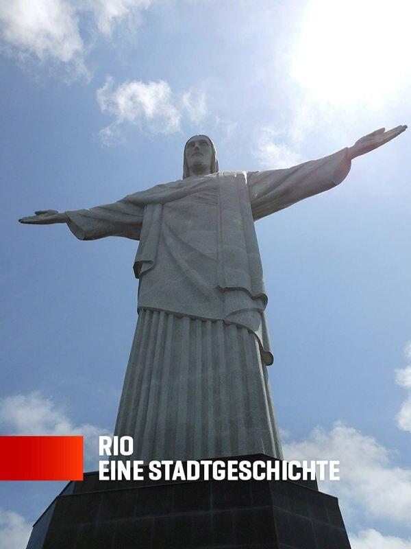 Rio - eine Stadtgeschichte