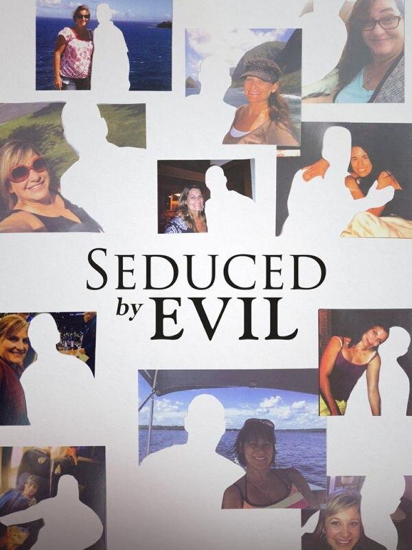 Seduced by Evil - Vom Bösen verführt