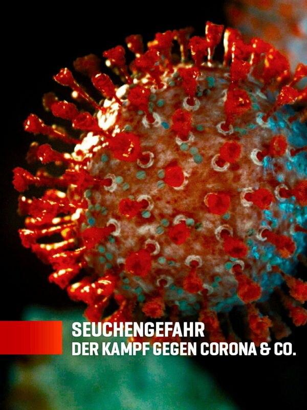 Seuchengefahr - Der Kampf gegen Corona & Co.