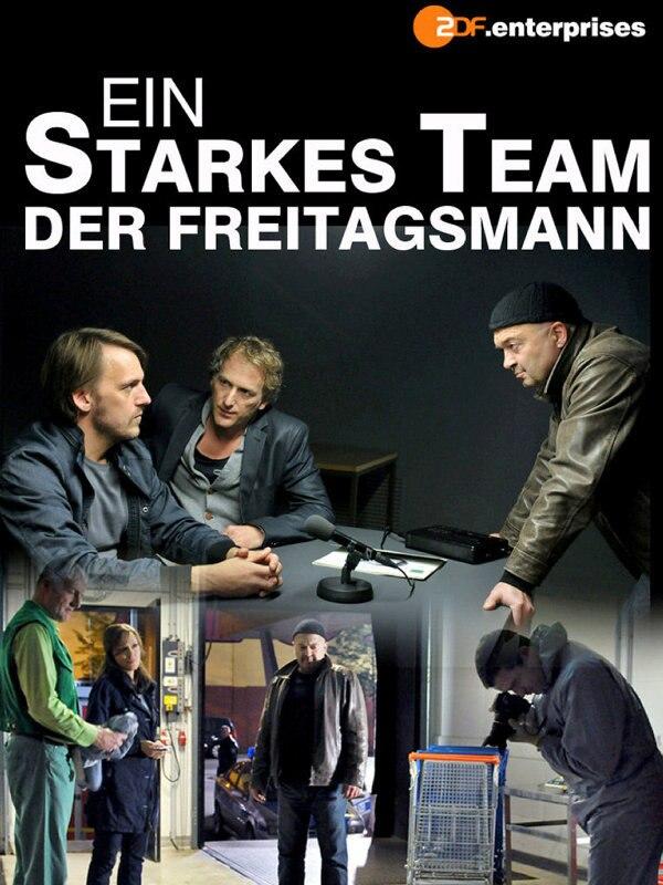 Ein starkes Team: Der Freitagsmann
