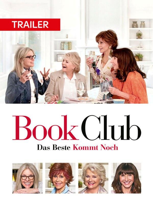 Trailer: Book Club - Das Beste kommt noch