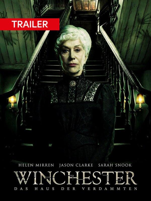 Trailer: Winchester
