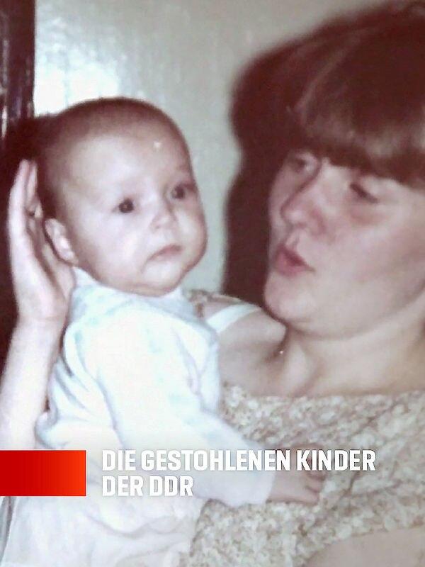 Vermisst - Die gestohlenen Kinder der DDR