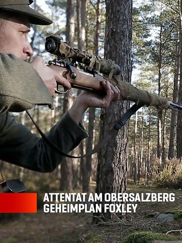 Attentat am Obersalzberg - Geheimplan Foxley