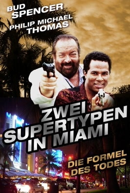 Zwei Supertypen in Miami: Die Formel des Todes