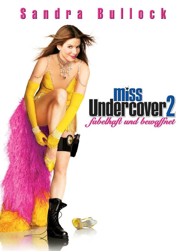 Miss Undercover 2: Fabelhaft und bewaffnet