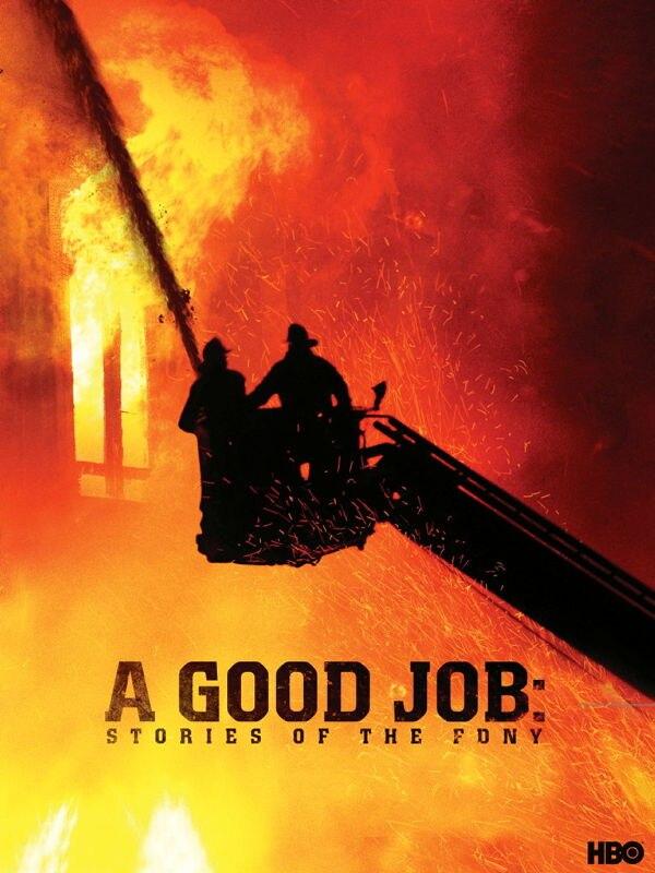 Ein guter Job: Geschichten von der New Yorker Feuerwehr