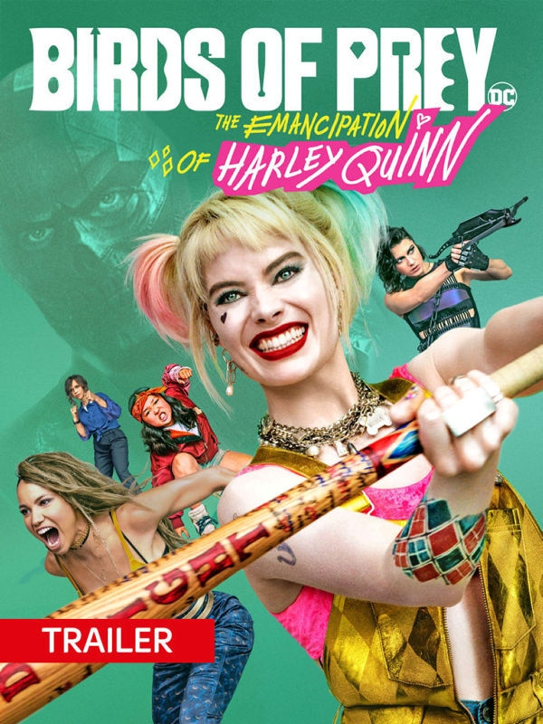Trailer: Harley Quinn: Birds of Prey